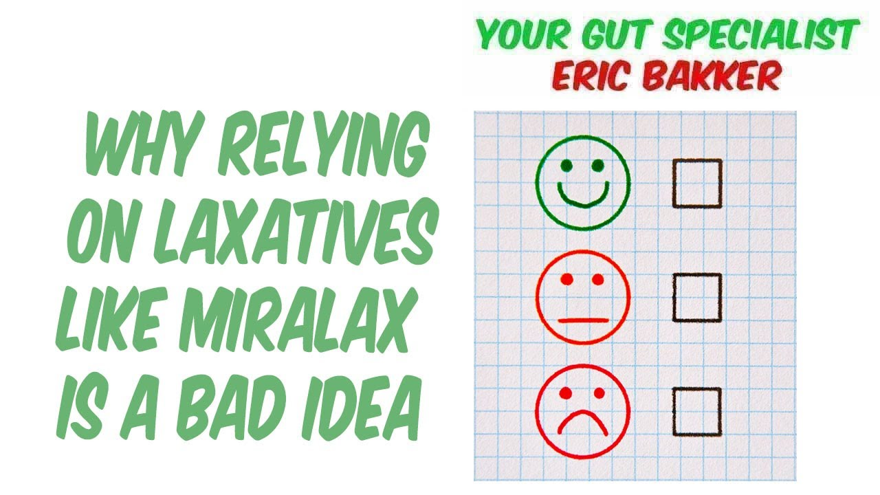 Why Relying on Laxatives Like Miralax Is a Bad Idea ...