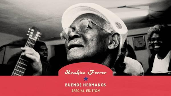 Ibrahim Ferrer – Buenos Hermanos (2003)!