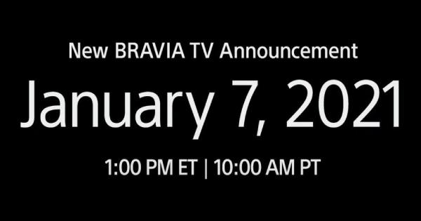 CES 2021. Νέες τηλεοράσεις Sony Bravia! Θα τις δούμε στις 7 Ιανουαρίου 2021.