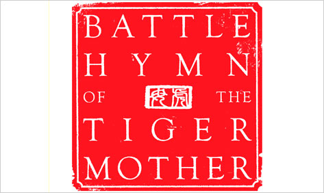 A Mother's Review of the Battle Hymn of The Tiger Mother