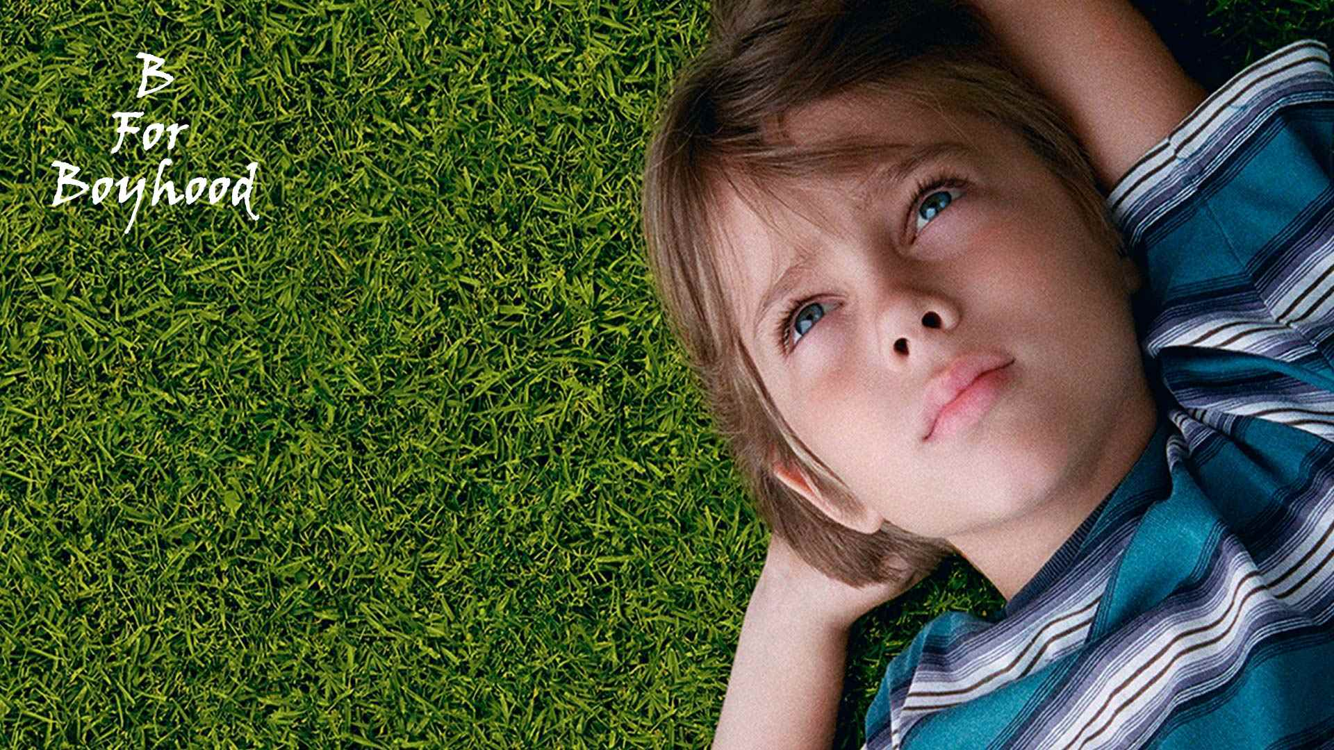 Boyhood  – This One's for Richard Linklater