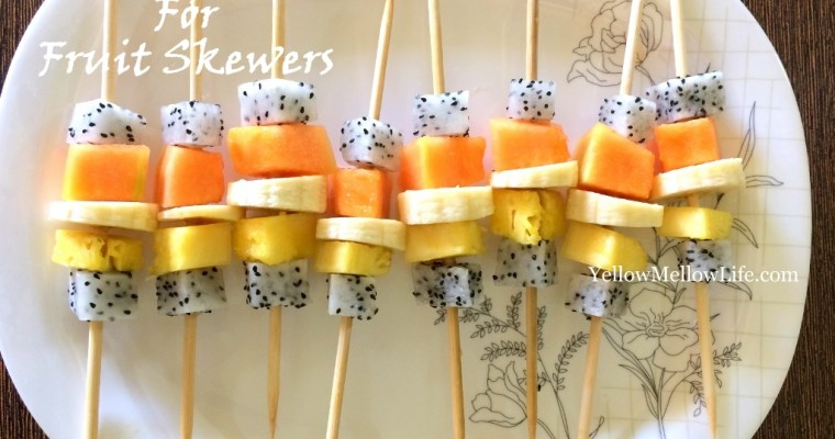 Fruit Skewers – The Perfect Summer Snack