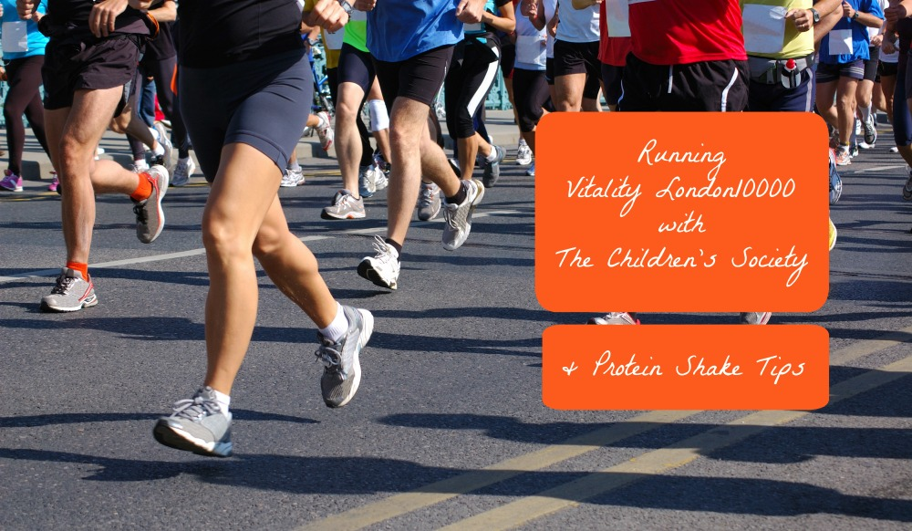 Running London's Iconic 10K with The Children's Society and Five Protein Shake Tips