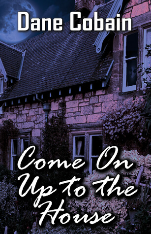 Come On Up to the House by Dane Cobain review