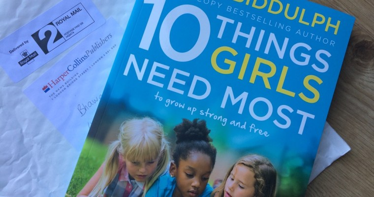 Steve Biddulph's 10 Things Girls Need Most | Book Review