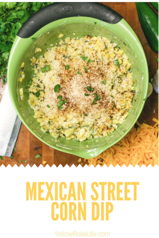 Mexican Street Corn Dip || Super Yummy Corn Dip, perfect for any party or just dinner at home! || Yellow Rose Life ||