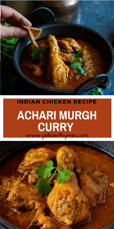 Achari Murgh Curry Recipe - Easy to make, Authentic Indian Chicken Curry with Pickling Spices, lime or Mango Pickle and Yogurt #acahrichicken #chicken #recipe #indian #northindian #curry #chickencurry