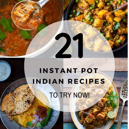 21 Indian instant pot recipes to try now! From Paneer to Chicken to mutton to desserts! #instantpot #indianfood #indianinstantpot