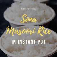 How to make Sona Masoori Rice in Instant Pot