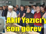 Akif Yazıcı Sugören Mahallesi'nde ebediyete uğurlandı
