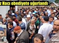 Hafız Hacı Hüseyin Küçük'ün cenazesi Kuzuluk'ta toprağa verildi