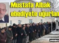Mustafa Albak'ın cenazesi Geyikli'de toprağa verildi