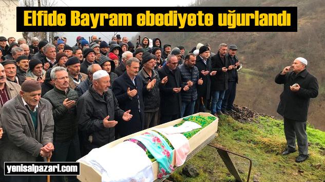 Elfide Bayram'ın cenazesi Üzümözü Mahallesi'nde toprağa verildi