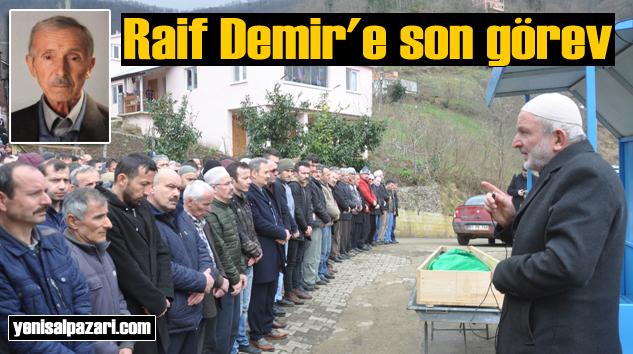 Raif Demir'in cenazesi Turalıuşağı Mahallesi'nde toprağa verildi