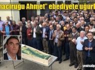Muhaciruğu Ahmet Özen'in cenazesi Üzümözü Mahallesi'nde toprağa verildi