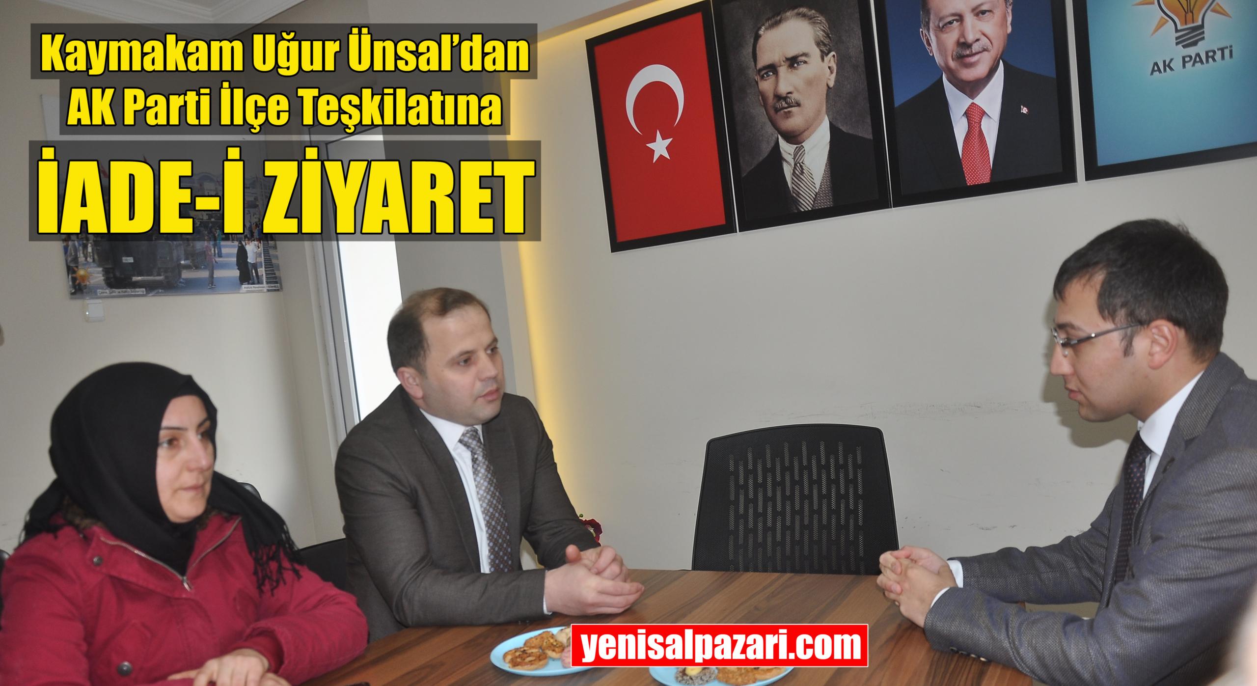 Şalpazarı Kaymakamı Uğur Ünsal AK Parti İlçe Teşkilatını ziyaret etti