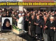 Menşure Cömert'in cenazesi Düzköy Mahallesi'nde toprağa verildi