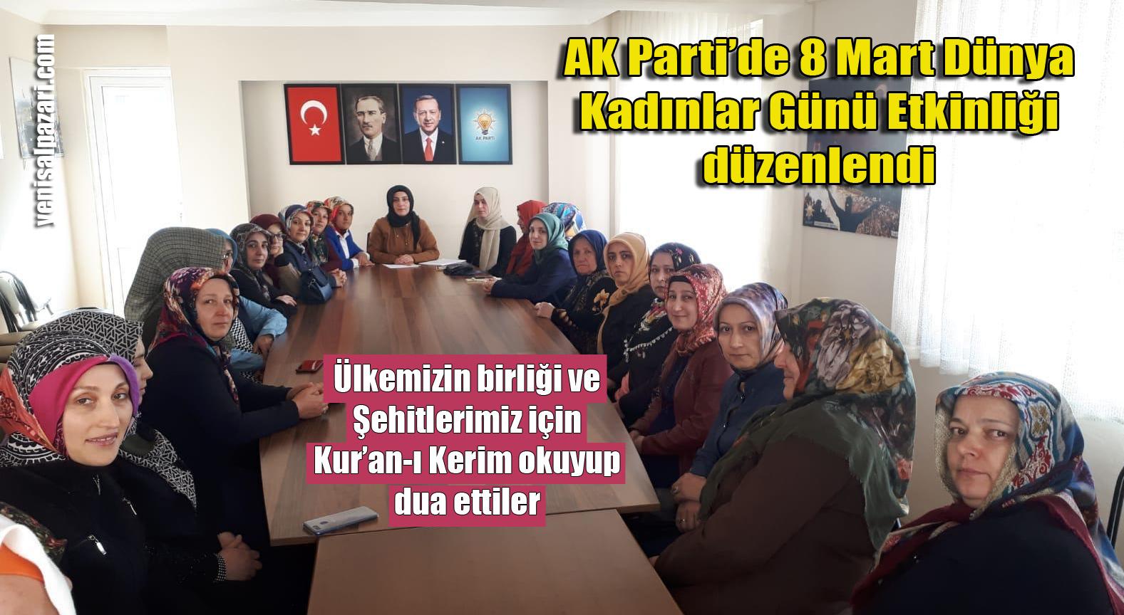 8 Mart Dünya Kadınlar Günü nedeniyle AK Parti Şalpazarı İlçe Kadın Kolları bir etkinlik düzenledi