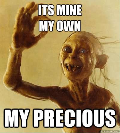 Gollum, el mejor representante de los posesivos que ha existido jamás.