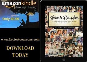 Letters to Our Sons SPECIAL DISCOUNT PRICE E-Book Kindle Available for $3.99.