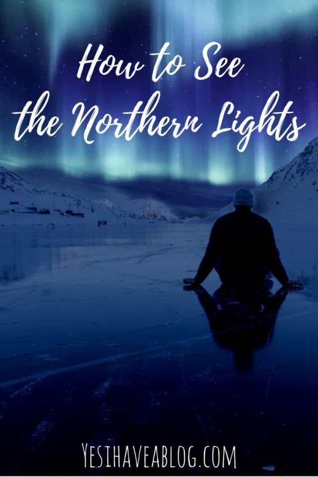 Watching the Northern Lights | How to See the Northern Lights and What They're Like in Real Life | Yesihaveablog | Hunting the Northern Lights in Iceland | Winterlust