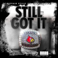 'Still Got It' by Buffalo Stille of Nappy Roots is available to download and stream on iTunes, Google Play, Spotify, Tidal, and MORE!
