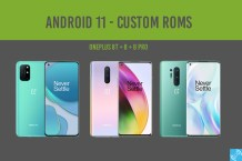 Best Android 11 Custom ROMs for OnePlus 8 series ( 8, 8 Pro, 8T)