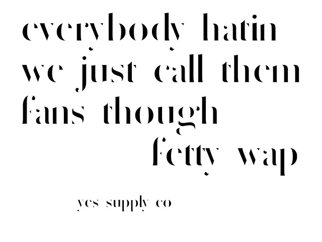 A lesson on the 'haters' from Fetty Wap