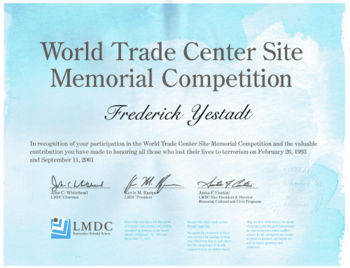 Recognition for participation in the World Trade Center Site Memorial Competition – 2013