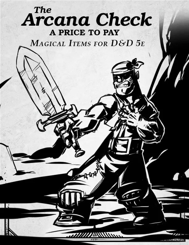 A Price to Pay: Magical Items for Dungeons & Dragons 5e