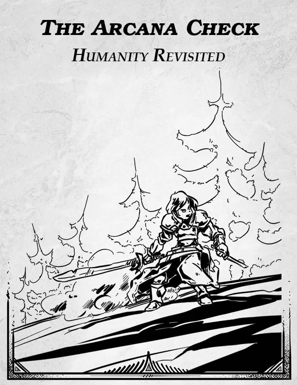 Humanity Reworked: Human Subraces for Dungeons & Dragons 5e