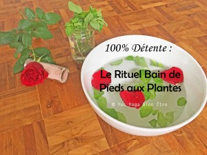 Rituel bain de pieds détente plantes