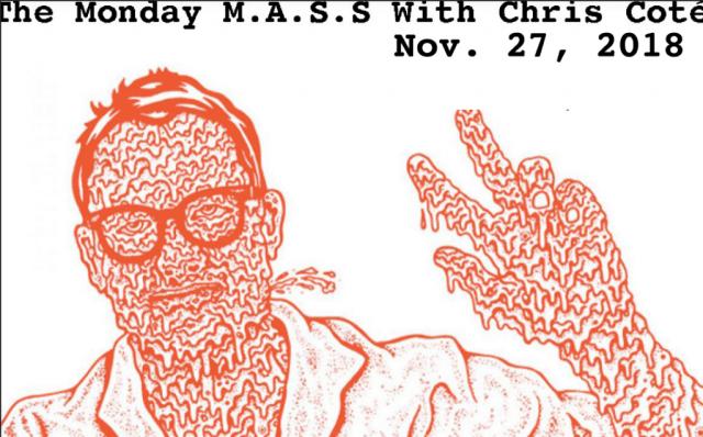 The Monday M.A.S.S. With ChrisCoté, Nov. 27, 2018