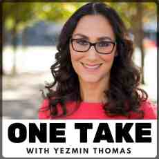 One Take the Podcast with Yezmin Thomas available on iTunes. Click to listen and subscribe!