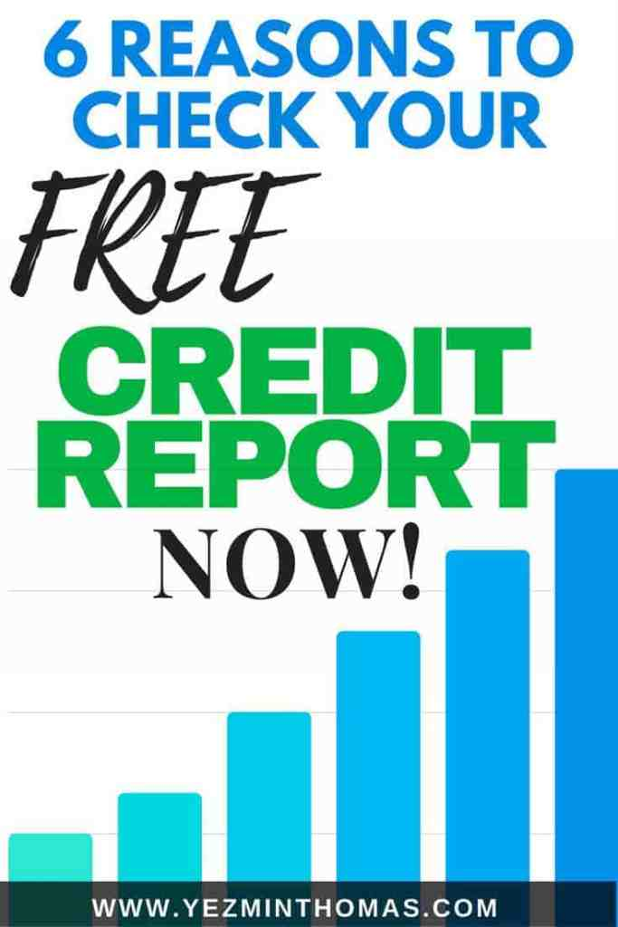 6 reasons to check your free credit report now
