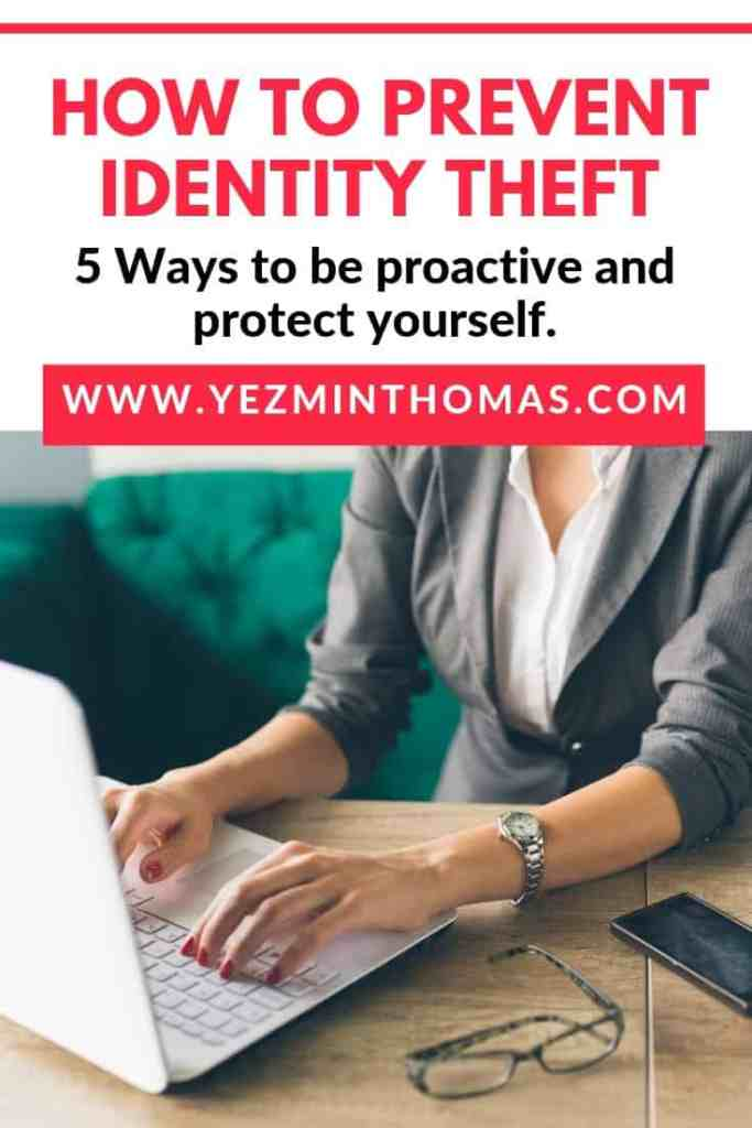 5 Ways to be proactive and protect yourself against identity theft