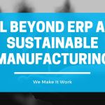 YGL BeyondERP and sustainable manufacturing