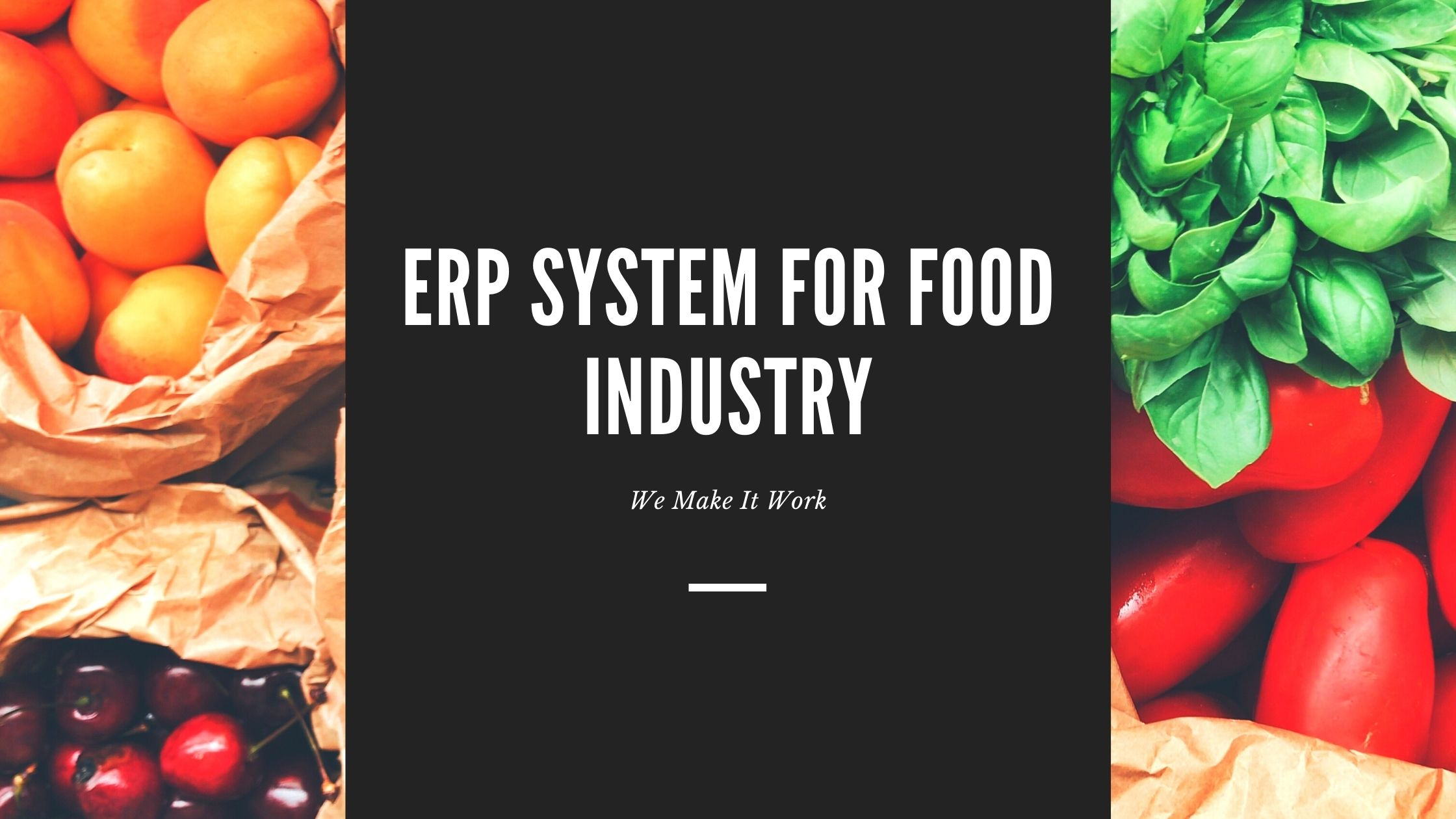 ERP System for Food Industry | ERP System for Food Manufacturers
