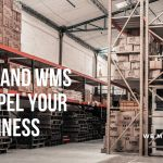 ERP and WMS software propel your business | BeyondERP