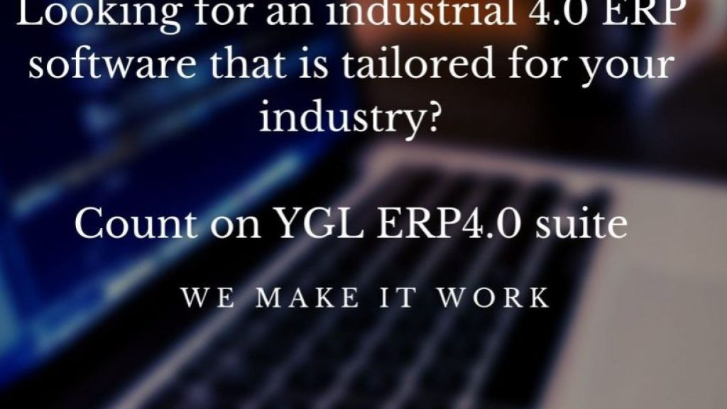 ooking-for-an-industrial-4.0-ERP-software-that-is-tailored-for-your-industry_-Count-on-YGL-ERP4.0-suite