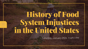 History of Food System Injustices in the United States @ The Yisrael Family Urban Farm | Sacramento | CA | US