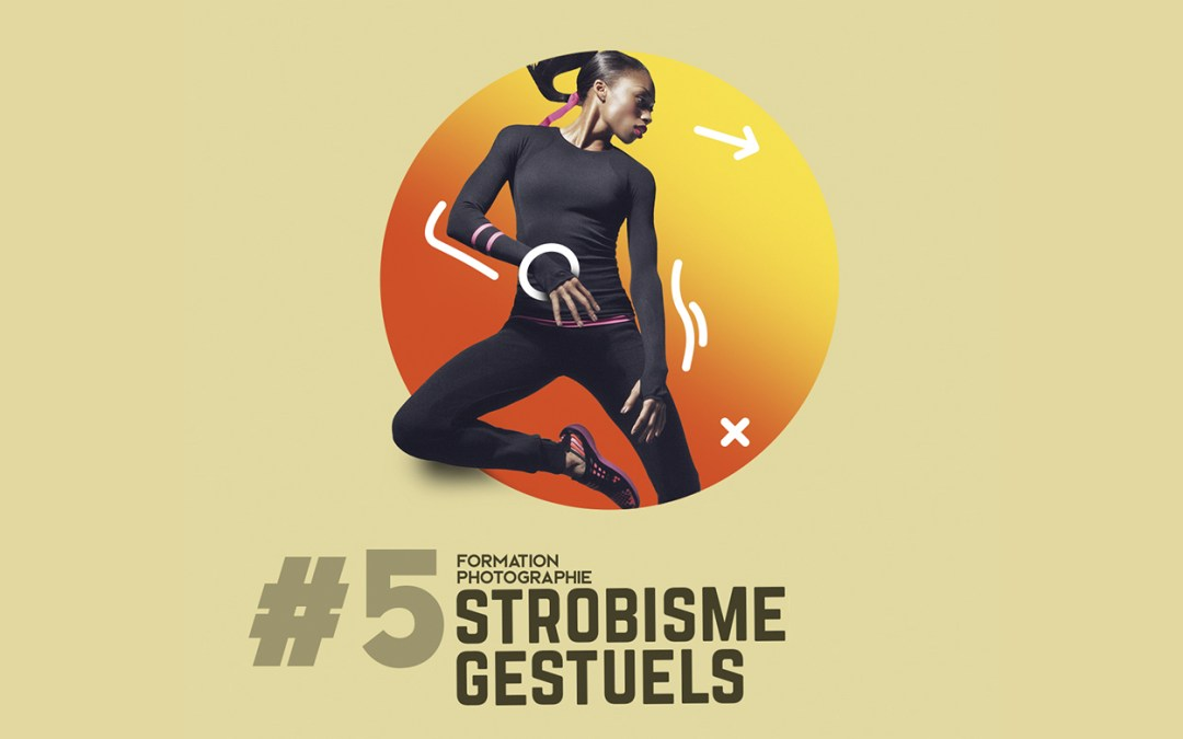 11e Formation photo : Le strobisme et gestuel du modèle