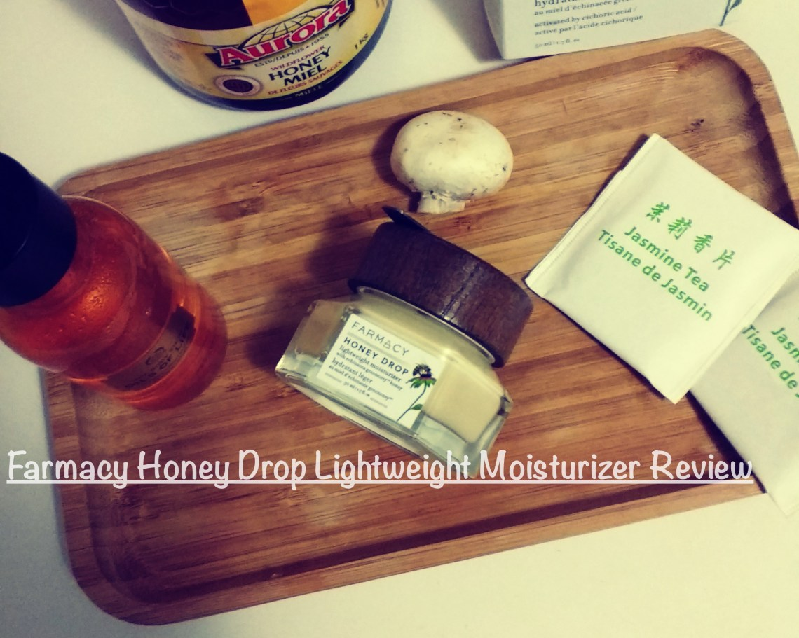 Farmacy Honey Drop Lightweight Moisturizer Review