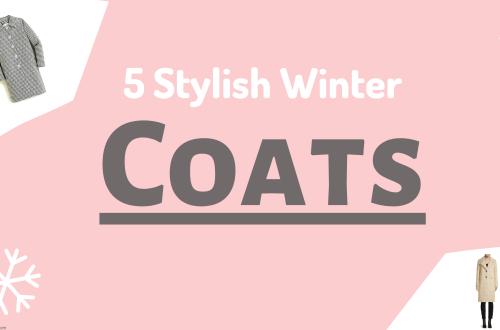 Five Stylish Coats