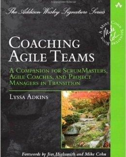 Top 33 Agile gratis y pagado Libros Agile Management Coaching Agile Teams Un compañero para Scrum Masters Entrenadores ágiles y Project Managers en transición