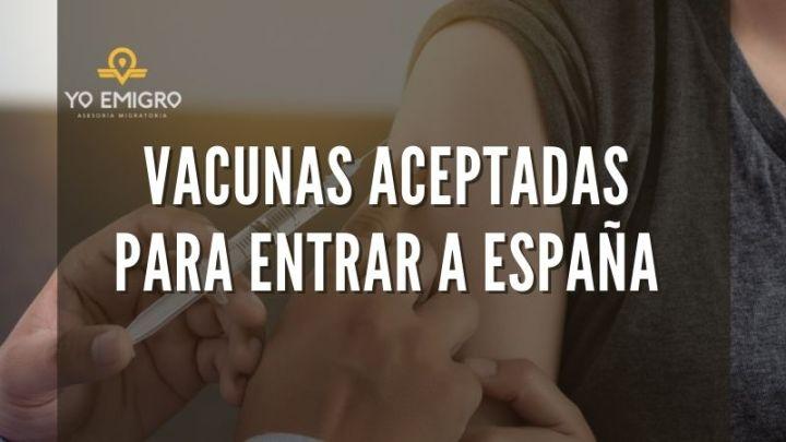 Estas son las vacunas aceptadas para entrar como turista a España