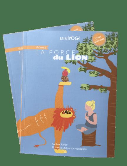 Vol 3 La Force du Lion - Books - Yoga for kids - available at the Yoga-Nest shop.