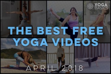 Best Free Yoga Videos for April 2018