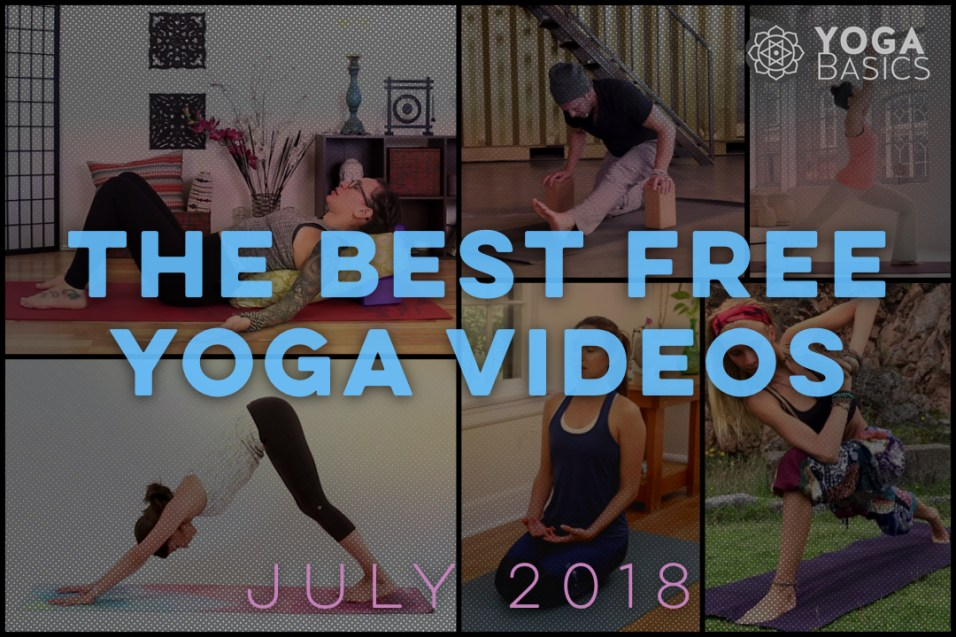 The Best Free Yoga Youtube Videos for July 2018