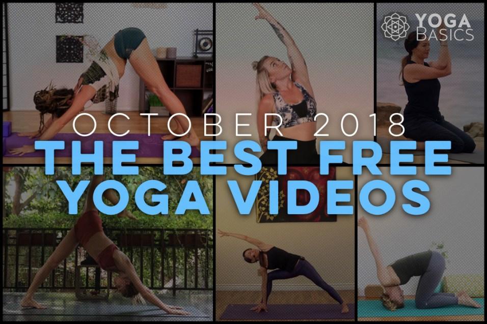 Best Free Yoga Videos October 2018
